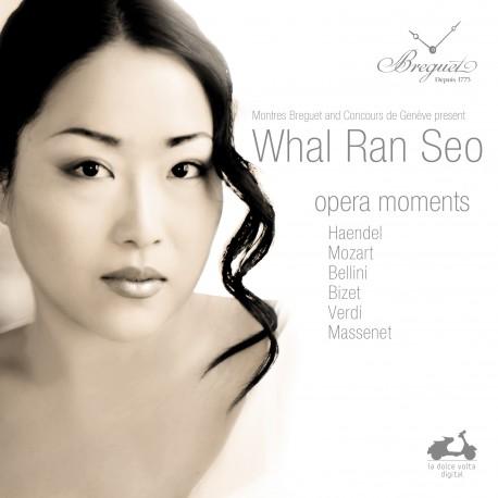Whal Ran Seo / Opera moments