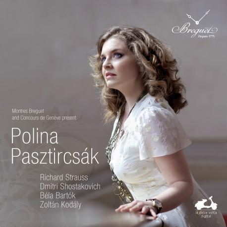 Polina Pasztircsák / Bartók, Kodály, Shostakovich, Strauss
